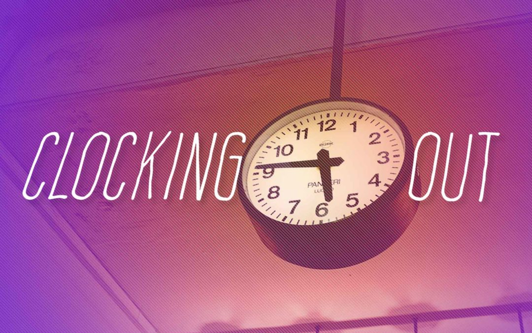 Clocking Out
